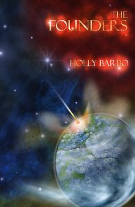 The Founders (Sage Seed Chronicles #1) by Holly Barbo