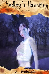 Hadley's Haunting by J. Rudolph