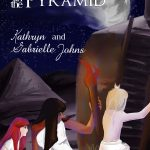 The Princess in the Pyramid by Kathryn and Gabrielle Johns