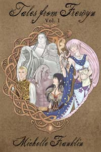 Tales from Frewyn: Vol 1